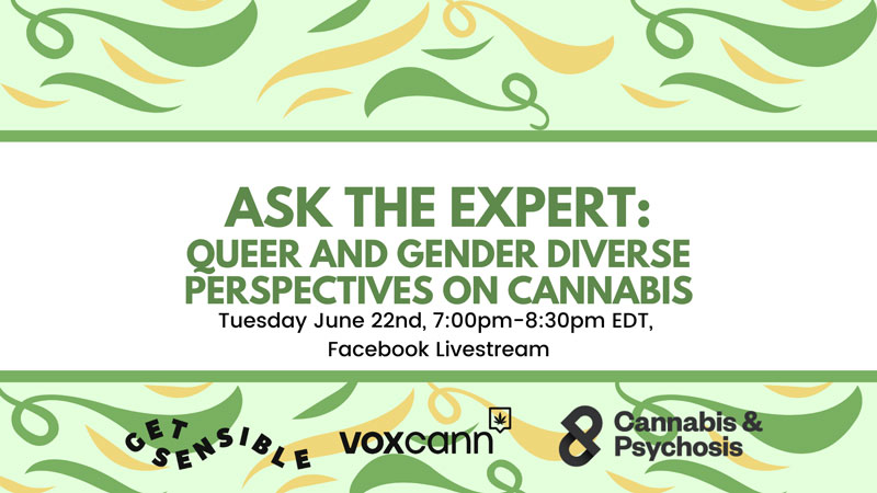 Watch our next Ask the Expert - Queer and Gender Diverse Perspectives on Cannabis